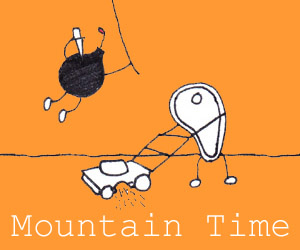 Mountain Time: So awesome, you just read it!